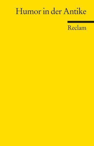 Humor in der Antike: Amazon.de: Karl W Weeber: Bücher