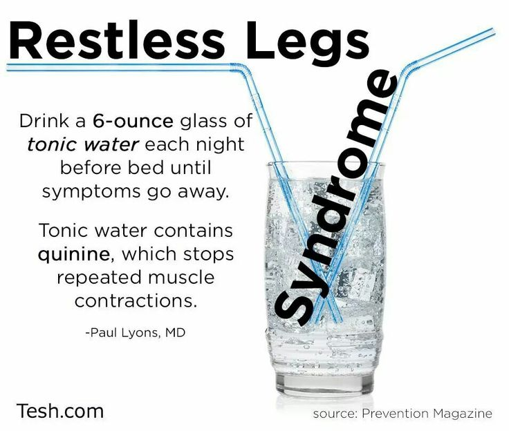 Restless leg syndrome-don't know if I can try this, really hate tonic water..