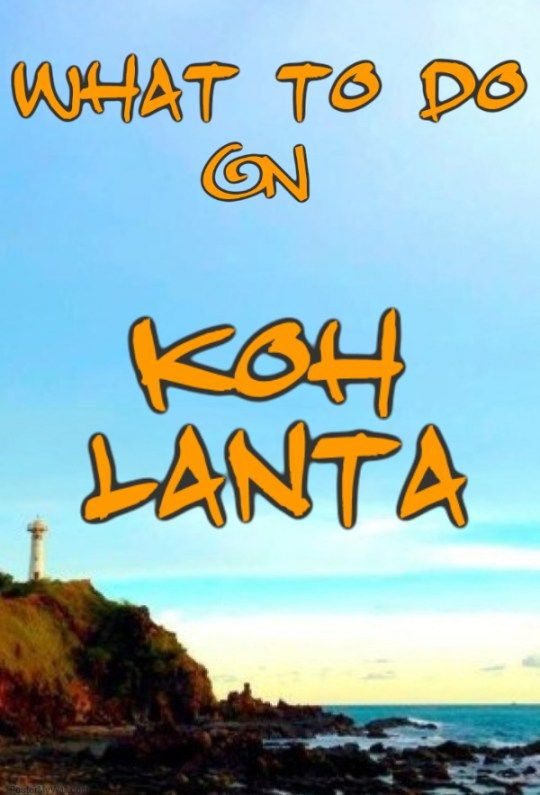 What to do in Koh Lanta - A Waitress Abroad