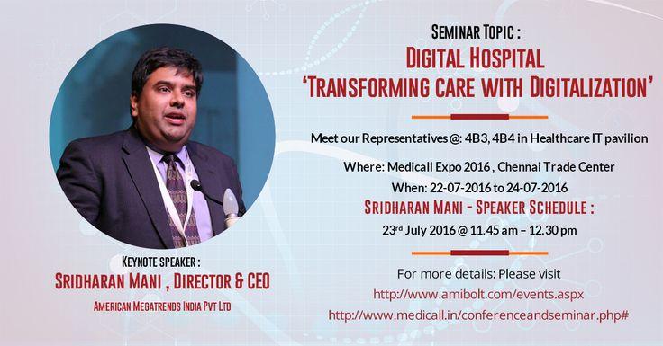 Meet Us Medicall Expo 2016 Keynote speaker Sridharan