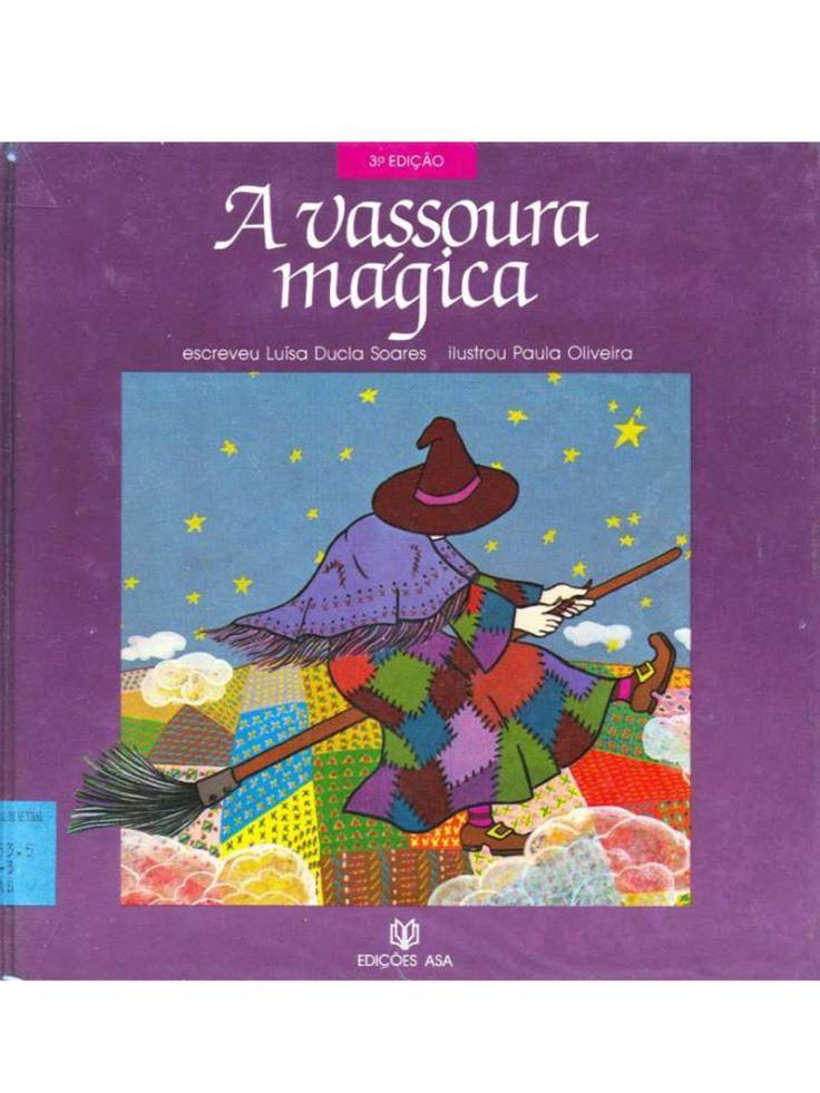 A+vassoura+mágica by beebgondomar via slideshare