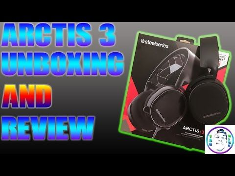 Steele Series Arctic 3 :Gaming headset unboxing and Review