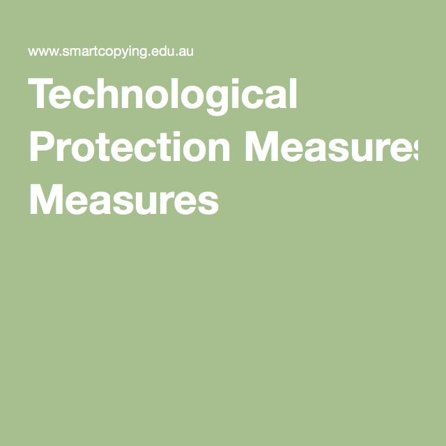 Technological Protection Measures