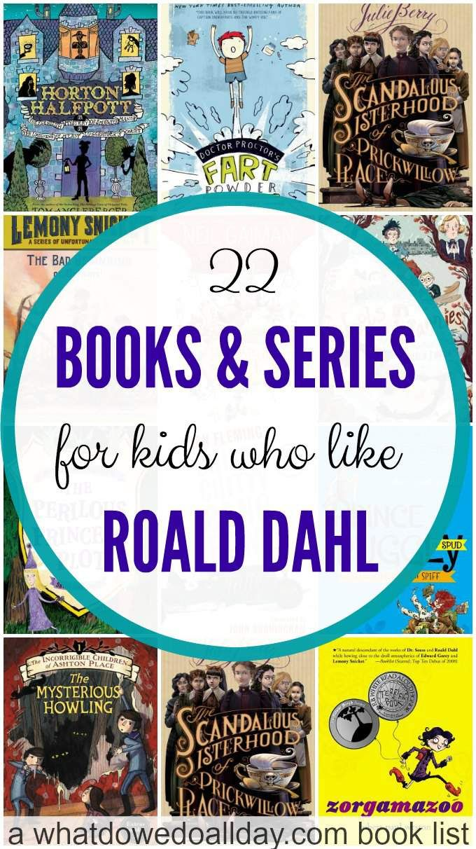 Books for kids who like Roald Dahl, Willy Wonka, Charlie and the Chocolate Factory, etc. Funny titles, subversive humor, tongue in cheek writing. Great variety of books.