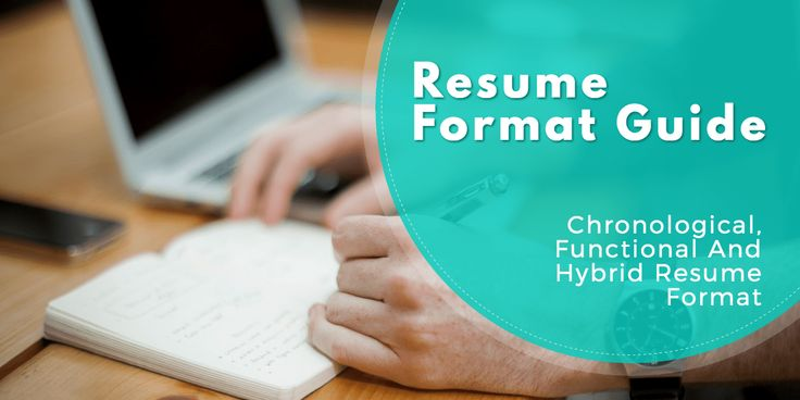 Resume format guide explaining when it's best to use a Chronological, functional or combo resume. How to format your resume to highlight your experience.