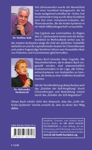 Krebs - Das Ende einer Volkskrankheit Band 1: Der wissenschaftliche Durchbruch: Amazon.de: Dr. Matthias Rath/Dr. Aleksandra Niedzwiecki: Bücher