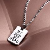 Father's Gift My Dad My Hero Rectangle Pendant Necklace Charm Men Fash – SilkRoads Online