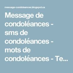 Message de condoléances - sms de condoléances - mots de condoléances - Texte de condoléances: Texte de condoléances pour la perte d'une maman