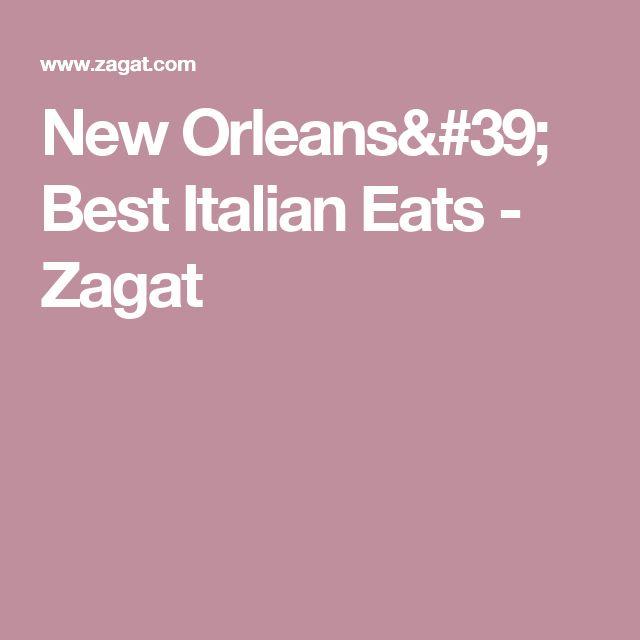 New Orleans' Best Italian Eats - Zagat