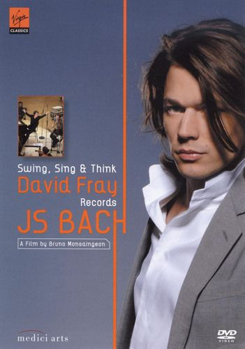 David Fray: J.S. Bach - Swing, Sing and Think [DVD] [Eng/Fre] [2008]