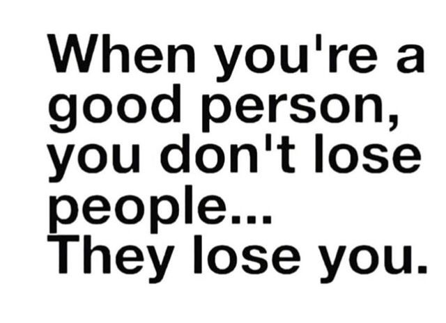 For The Good People Lost People Losing You Quotes Life Quotes