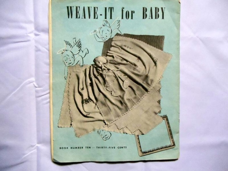 Weave it for baby vintage Weave-It pattern book