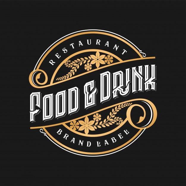 Logotipo Vintage Para Comida E Bebida Do Premium Vector Freepik Vector Logotipo Alimento Vin Em 2020 Logotipos De Restaurantes Logotipos Retro Logotipo Retro
