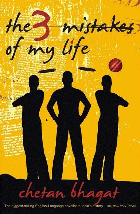 The 3 Mistakes of My Life, by Chetan Bhagat