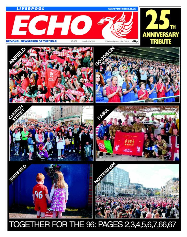Liverpool Echo front page April 16 2014. Justice for the 96
