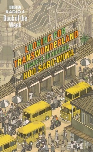 Looking for Transwonderland by Noo Saro-Wiwa, http://www.amazon.com/dp/1847080308/ref=cm_sw_r_pi_dp_IVGHqb19K4RFR
