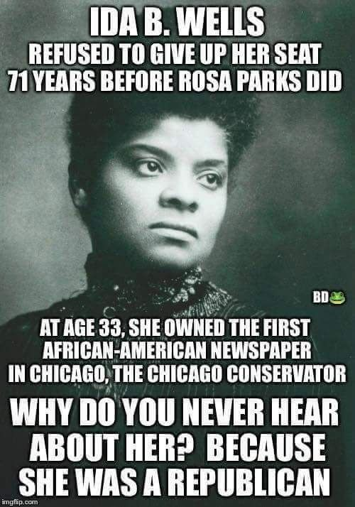 I don't know that she was a republican, however she was a badass! Look her up, amazing woman and activist.