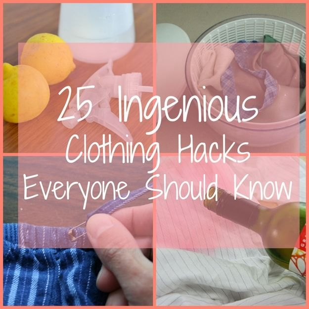 Community Post: 25 Ingenious Clothing Hacks Everyone Should Know