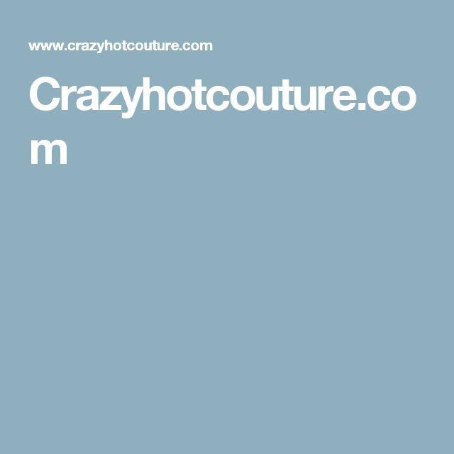 Crazyhotcouture.com