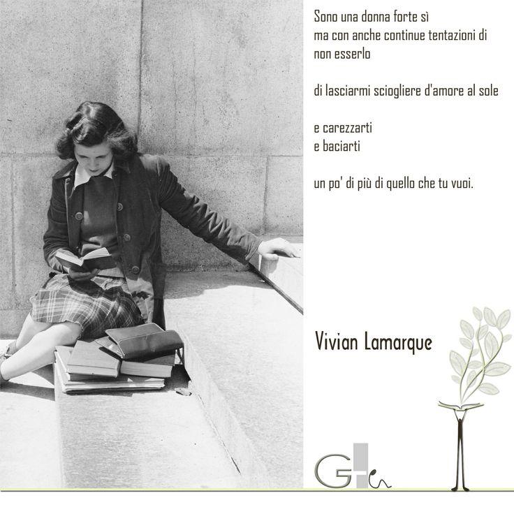 #citazioni: Vivian Lamarque   #book #reading #quote   @G a i a T e l e s c a   GAIA TELESCA  