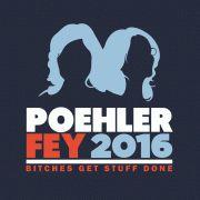 Poehler Fey 2016: Bitches get stuff Done