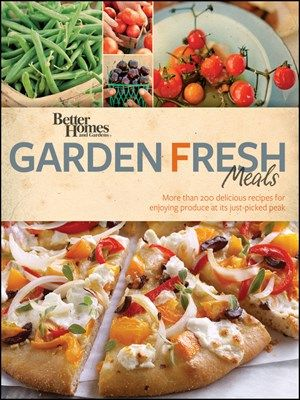 200 delicious recipes for enjoying produce at its just-picked peak
