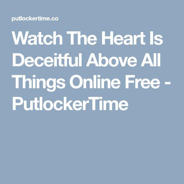 Watch The Heart Is Deceitful Above All Things Online Free - PutlockerTime