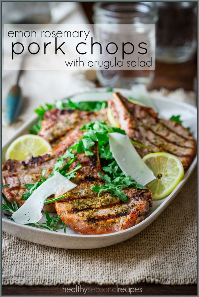 Lemon Rosemary Pork Chops with Arugula Salad - simple and summery. For Phase 3, omit the Pecorino at the end, and make each serving 4 ounces.