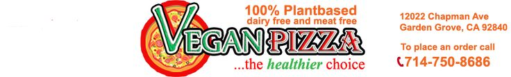 OC Weekly Review: Vegan Pizza Opens in Garden Grove - Vegan Pizza in Orange CountyVegan Pizza in Orange County
