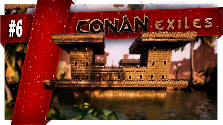 Conan Exiles  | Part 6 |  Building Arena