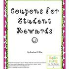 This printable document is a collection of coupons that can be used for individual student rewards. Can be used as a classroom management or indivi...