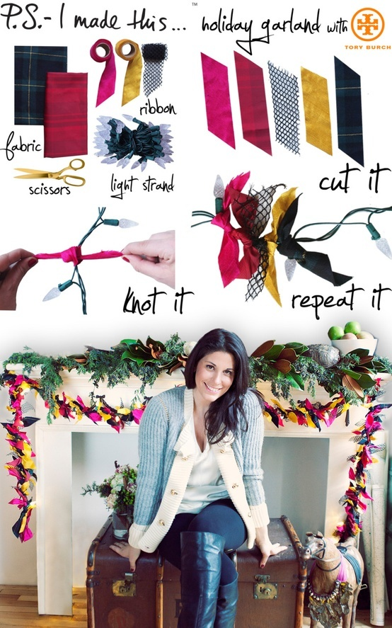 Holiday Garland. Give your home a festive twist with our Fashion Garland- the ultimate accent for chic and cheerful décor.  To create: Cut pieces of ribbon and/or fabric that areapprox. 9 inches long by 2 inches wide. Both ends should be cut on an angle to prevent fraying. Knot each piece of ribbon
