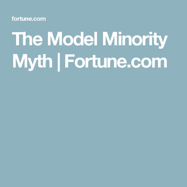 The Model Minority Myth | Fortune.com