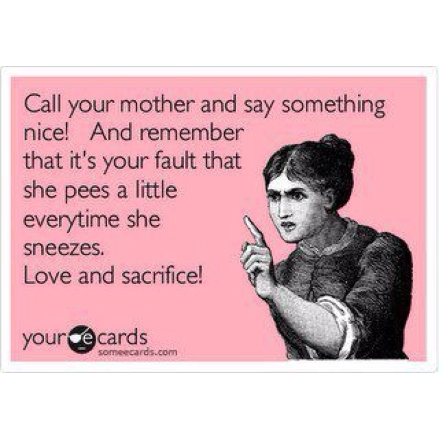 Love you Mom: Totally True, Real Love, Mothers Day, Happy Mothers, Repin By Pinterest, Funny Junque, Love You Mom, Totally Relate, So Funny