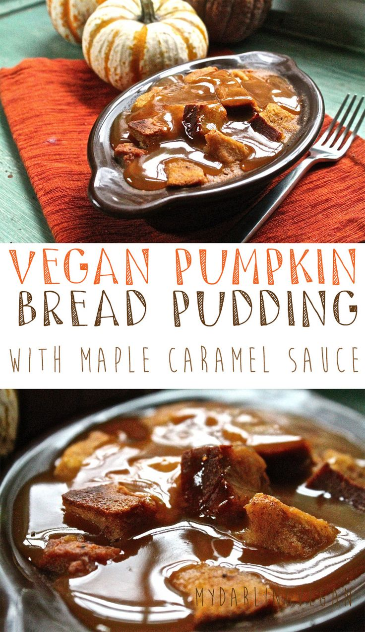 Enjoy this incredibly decadent pumpkin bread pudding...you wont believe it's vegan! Click the photo for the full recipe.
