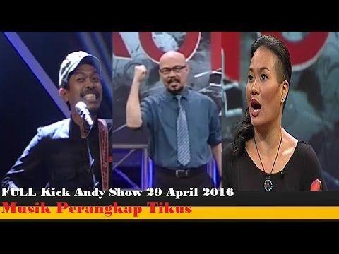 Kick Andy Show 29 April 2016 - Kick Andy Lawan Korupsi , Musik Perangkap...