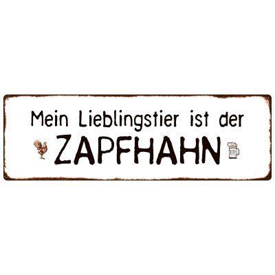 METALLSCHILD Blechschild Dekoschild MEIN LIEBLINGSTIER IST DER ZAPFHAHN Bier