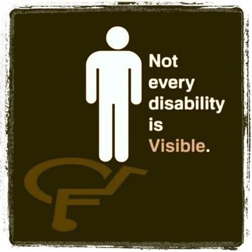 You dont have to be in a wheelchair to be ill
