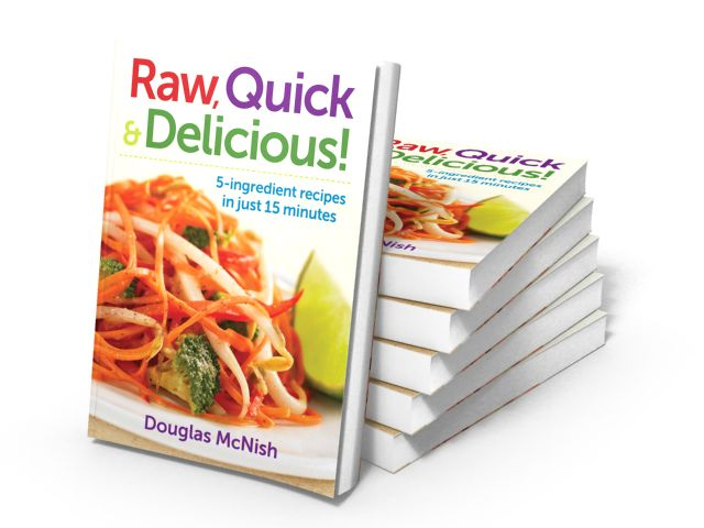 Raw Quick and Delicious Doug McNish