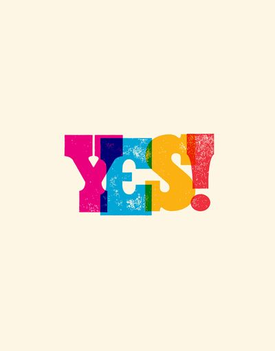 YES! Typography Print by The Motivated Type