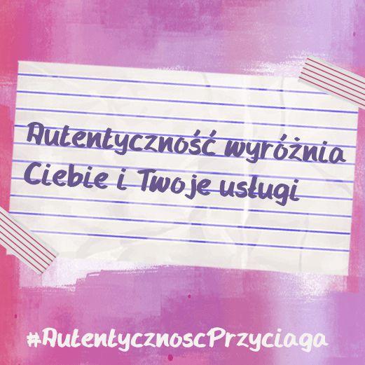 #AutentycznoscPrzyciaga   Więcej na: www.autentycznycopywriting.pl