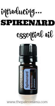 Introducing Spikenard Essential Oil http://thepaleomama.com/2016/09/spikenard-essential-oil/