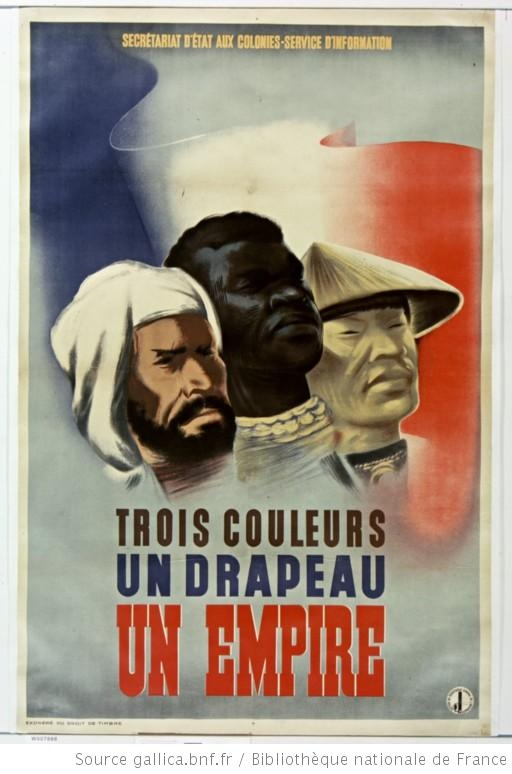 """Trois couleurs, un drapeau, un Empire ""   ""Three colors, one flag, one Empire"" Secrétariat d'Etat aux colonies France WW1"