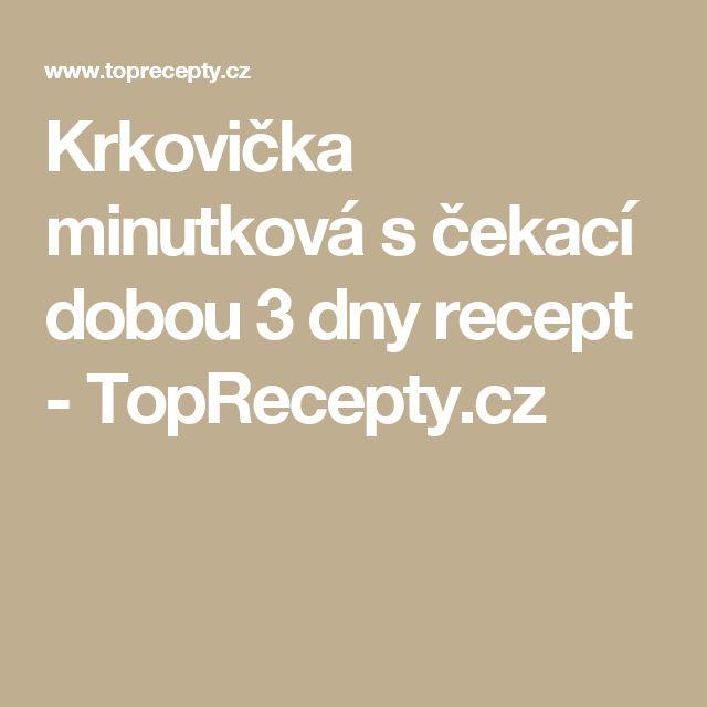 Krkovička minutková s čekací dobou 3 dny recept - TopRecepty.cz