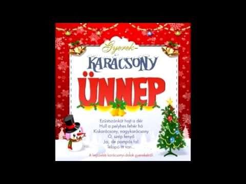 Gyerekkarácsony - Ünnep(teljes album)