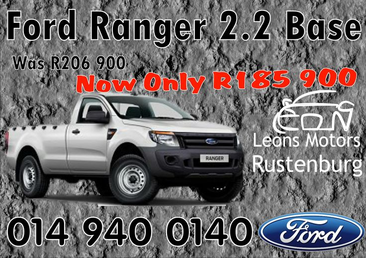 Ford Ranger 2.2 Base Now only R185 900