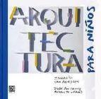 arquitectura para niños-ignacio van aersen-jose antonio aldrete-hass-9786070501722