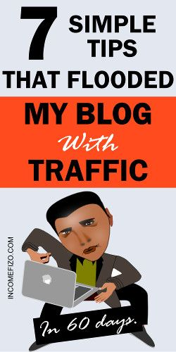 7 Easy Ways To Drive Massive Traffic To Your Blog