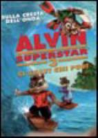 Alvin superstar 3  si salvi chi può / directed by Mike Mitchell