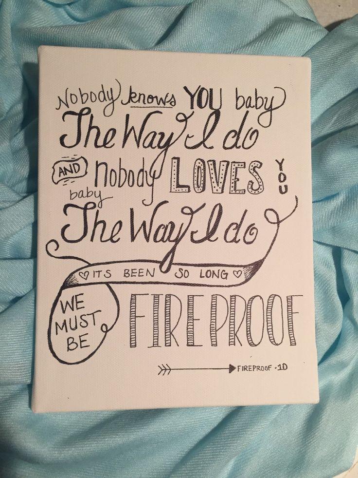 Fireproof Lyrics Canvas - One Direction by BirkeyCrafts on Etsy https://www.etsy.com/listing/216610313/fireproof-lyrics-canvas-one-direction